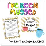 Staff Morale - I've Been Mugged