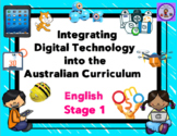 Stage 1 Integrating Technology into the English Australian Curriculum