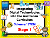 Stage 1 Integrating Technology into the Science/STEM Australian Curriculum