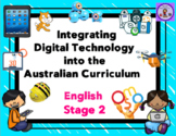 Stage 2 Integrating Technology into the English Australian Curriculum