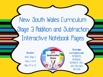 Stage 3 Addition and Subtraction Interactive Notebook Pages - Whole Topic