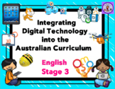 Stage 3 Integrating Technology into the English Australian Curriculum