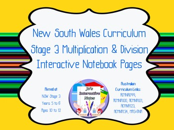 Stage 3 Multiplication and Division Interactive Notebook Pages - Whole Topic