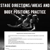 Stage Directions/Areas and Body Positions Practice