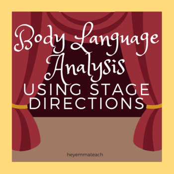 Stage Directions - Body Language Analysis