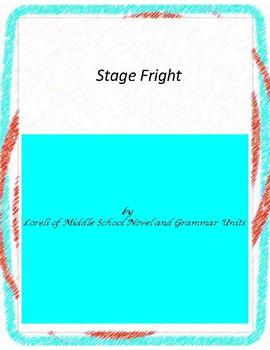 Stage Fright Literature and Grammar Unit