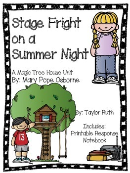 Stage Fright on a Summer Night: A Magic Tree House Unit (25 Pages)