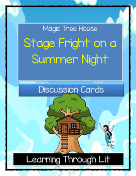 Magic Tree House STAGE FRIGHT ON A SUMMER NIGHT - Discussi
