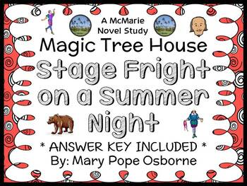 Stage Fright on a Summer Night: Magic Tree House #25 (Osborne) Novel Study