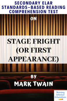 Stage Fright (or First Appearance) Multiple-Choice Rdg Comprehension Quiz/Test