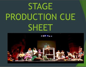 Stage Production Cue Sheet