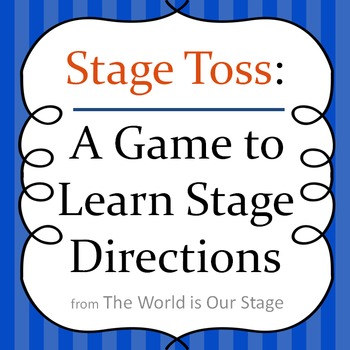 Stage Toss Game for Learning Stage Directions for Theatre