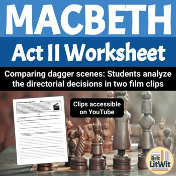 Macbeth, Act II Worksheet: Filming the Dagger Scene