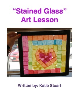 """""""Stained Glass"""" Art Lesson!"""