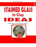 Stained Glass In Clay: 12 Creative Ideas For Using Melted