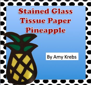 Stained Glass Tissue Paper Pineapple