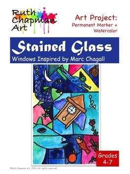 Stained Glass Windows Inspired by Marc Chagall: Art Lesson for Grades 4-7