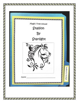 Stallion by Starlight (A Magic Treehouse book) and Lapbook