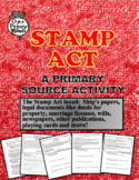 Stamp Act Activity with Primary Sources and Questions