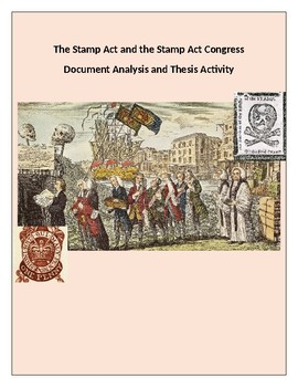 Stamp Act Document Analysis and Thesis Activity