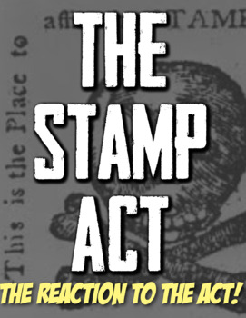 Stamp Act Introduction A Fun Authentic Way For Students To Feel The