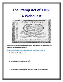 Stamp Act of 1765 (Revolutionary War) Webquest With Answer Key!