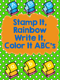 Stamp It, Rainbow Write It, Color It ABC's