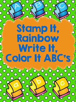 Stamp It, Rainbow Write It, Color It ABC's