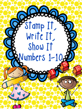 Stamp It, Write It, Show It Numbers 1-10