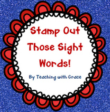 Stamp Out Those Sight Words: Build Your Own Sight Word Sheet