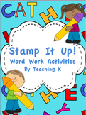 Stamp & Write Word Work Literacy Center Activities for K-1