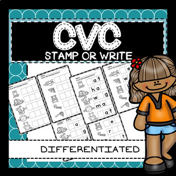 CVC Short Vowel Word Center Worksheet Stamping Activity Differentiated