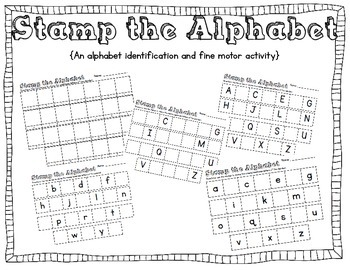 Stamp the Alphabet {A letter identification and fine motor activity}