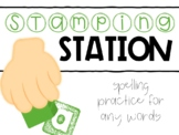 Stamping Station: Spelling Practice for Any List of Words
