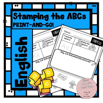 Stamping the ABCs! Print and Go!