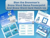 "Stan the Snowman's ""Snow Word"" Powerpoint Game and Center Activity"