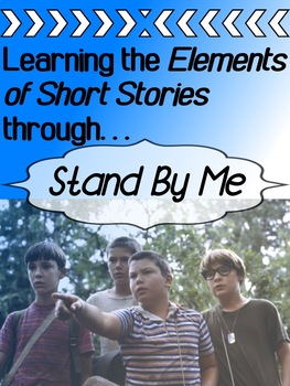 Stand By Me - Elements of a Short Story