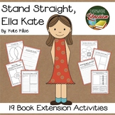 Stand Straight, Ella Kate by Klise 19 Book Extension Activities NO PREP