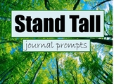 Stand Tall: Journal Prompts