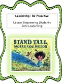 Stand Tall Mary Lou Melon- Character Education - Be Proactive Be Proud