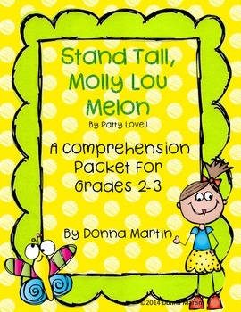 Stand Tall, Molly Lou Melon Comprehension Packet
