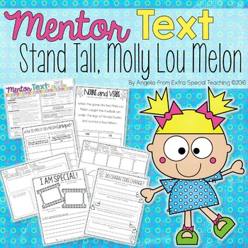 Stand Tall, Molly Lou Melon - A Mentor Text for Reading an