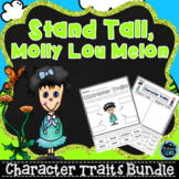 Stand Tall, Molly Lou Melon - Character Traits Activities Bundle