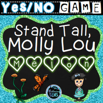 Stand Tall Molly  Lou Melon - Character Traits Game - Back to School