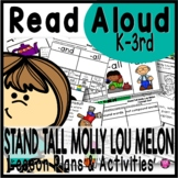 Stand Tall Molly Lou Melon Read Aloud Book Activities with Lesson Plans