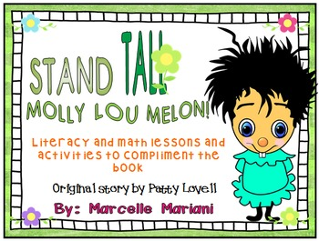 Stand Tall Molly Lou Melon- Literacy and Math lessons FREEBIE