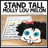 Stand Tall, Molly Lou Melon   Mini Read Aloud Unit   Book
