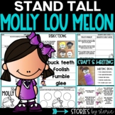 Stand Tall Molly Lou Melon Picture Book Companion