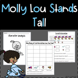 Stand Tall, Molly Lou Melon Reading, Writing, & Math Unit