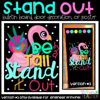 Stand Tall and Stand Out Bulletin Board or Poster